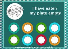 Reward card, empty plate. Hopefully this reward card encourages your child to eat his plate empty. Tip: do not brag too much, it's fun for kids to create a second time eating.