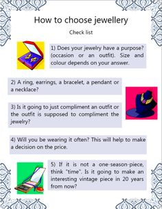 This infografic is a check list for when you are going to buy jewelry and not really sure what you should get.