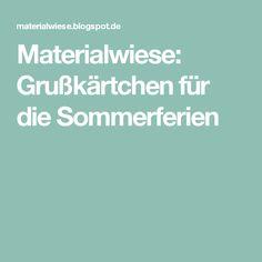 Materialwiese: Grußkärtchen für die Sommerferien