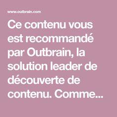 Outbrain -Que sont ces liens? Solution, Garden Projects, Diy, Saint Jacques, Articles, Dessert, Random, Fitness, Maid Services