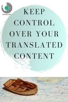 How to keep control over your translation? Here are 3 strategies. Business Advice, About Me Blog, Language, Affiliate Marketing, Languages, Language Arts
