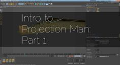 Cinema 4D Tutorial: Intro to Projection Man in Cinema 4D   Part 1. http://www.DigitalSandwich.net  An intro to Projection Man in Cinema 4D. ...