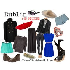 What to wear in Dublin in Summer by travelfashiongirls, via Polyvore