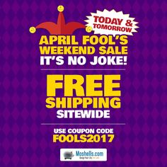 It's no joke, real deals are happening this weekend! All day today & tomorrow get free shipping sitewide!   Shop now: Moshells.com