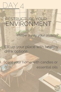 DAY4 30Day No Alcohol Challenge. Change your habits by changing your environment. Try these small changes and watch yourself change too. Are you willing to give it a try?