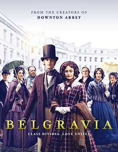 A new British period drama for television has been adapted from Julian Fellowes' novel Belgravia. Cast details, plot, new photos, trailer, release date. Best Period Dramas, Period Drama Movies, Best Period Movies, British Period Dramas, Family Movie Night, Family Movies, Alexander Ludwig, Downton Abbey, Books