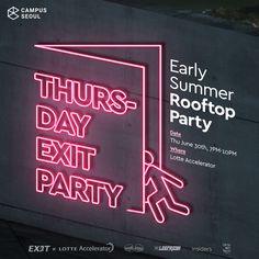 """온오프믹스 :: [Campus Community] """"Thursday Exit Party""""- Rooftop Party Web Design, Sign Design, Banner Design, Pop Posters, Poster Ads, Copy Ads, Neon Licht, Email Newsletter Design, Rooftop Party"""