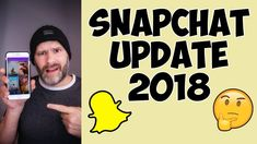Snapchat App New Redesign (Update January 2018)