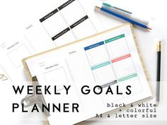 Weekly Goals Planner. Printable Planner Pages in A4 and US letter size. It´s a great way to start planning your goals! Just plan one week and then another, and little by little, week by week, you will achieve anything. There are two different layouts, also black and white and a colorful option, test them out and find your perfect fit. Or you might want to change the layout weekly, depending on your needs or your mood or the weather, or the sky.... Whatever fits you!