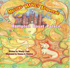 Magical Mabel's Adventure in Hampton Court Palace