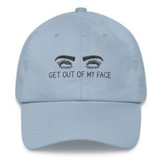 d14154ce8d4 Get Out Of My Face Embroidered Dad Hat Trendy Dad Hats Adjustable Tumblr Dad  Hat Vintage Baseball Dad Cap Quote Typography Dad Hats