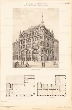 Geschäfts- und Wohnhaus Mey & Edlich in Berlin. Vintage Architecture, Architecture Drawings, Classical Architecture, Historical Architecture, Architecture Plan, Eckhaus, Theatrical Scenery, Vintage House Plans, Commercial Architecture