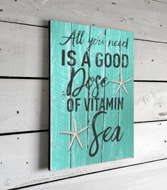 All You Need, Printed Beach Sign on Wood, 11x16