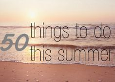 Girls for God: 50 Things to Do This Summer. Now ill have stuff to do next summer!