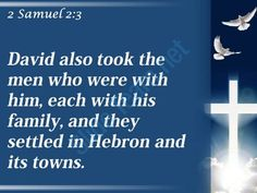 0514 2 samuel 23 they settled in hebron powerpoint church sermon Slide03  http://www.slideteam.net/