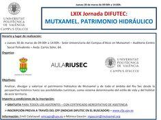Patrimonio Industrial Arquitectónico: LXIX Jornada DIFUTEX: Mutxamel. Patrimonio hidrául...
