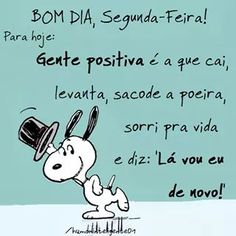 PROSA - TRECOS E CACARECOS: BOM DIA!!! Peanuts Quotes, Snoopy Quotes, Snoopy Love, Snoopy And Woodstock, Damas Fitness, Peace Love And Understanding, Happy Week End, Snoopy Wallpaper, Cute Friends