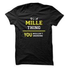 Awesome Tee Its A MILLE thing, you wouldnt understand !! Shirts & Tees