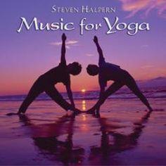 Music for Yoga by Steven Halpern: Music for Yoga: Inner Peace Music