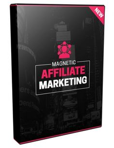 Magnetic Affiliate Marketing - Video Series (MRR)