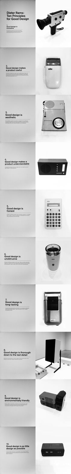Deiter Rams: Ten Principles for Good Design. Easy to see where Jony Ives got his inspiration from. #braun