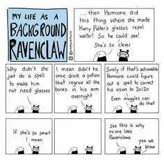 But I'm Slytherin abd agree with the Ravenclaw lol. I still love Hermione tho Harry Potter Comics, Harry Potter Jokes, Harry Potter Fandom, Background Slytherin, Movies Quotes, Book Quotes, Harry Potter Glasses, 4 Panel Life, No Muggles