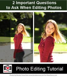 2 Important Questions to Ask When Editing Photos - http://www.iheartfaces.com/2013/10/2-important-questions-to-ask-when-editing-photos/