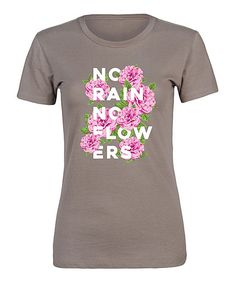Stone 'No Rain No Flowers' Fitted Tee