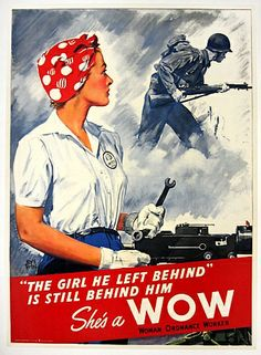 """Woman Ordnance Worker poster """"The Girl He Left Behind"""". Shows Rosie the Riveter in red bandana, collectors and non-collectors love these Rosie posters. There were a number of variants done during the war, this is among the most desirable. Pin Up, Propaganda Ww2, Pub Vintage, Ww2 Posters, Political Posters, Retro Posters, Norman Rockwell, Dieselpunk, World War Two"""