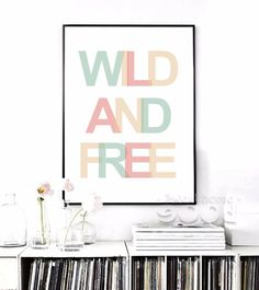 Wild And Free Quote Canvas Art Print Painting Poster, Wall Picture for Home Decoration, Wall Decor YE130