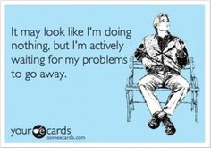doing nothing, funny quotes