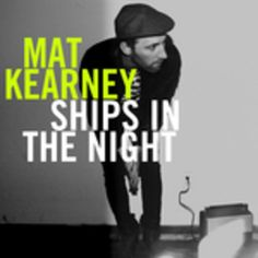 Ships In the Night by Mat Kearney free piano sheets