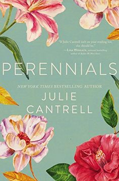 Perennials by [Cantrell, Julie] New Books, Good Books, Books To Read, Latest Books, Family Scapegoat, Full Sun Perennials, Hardy Perennials, Fallen Book, This Is A Book