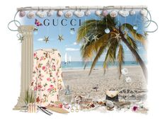 """""""Sand to Sea ~ """"Contest Entry"""" Presenting the Gucci Exclusive """"Garden"""" Collection."""" by ginamichelemoore ❤ liked on Polyvore featuring Gucci and gucci"""