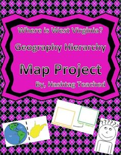Where is West Virginia Geographic Hierarchy Map by Hashtag Teached