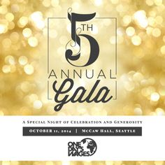 Save The Date! You Are Invited To Our 5th Annual Gala! | One Day's ...