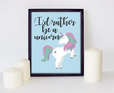 I'd Rather Be A Unicorn Printable Quote Wall Art, Home Decor, Unicorn Quote Art, Unicorn Printable Decor, PDF Quote Wall Art, Printables