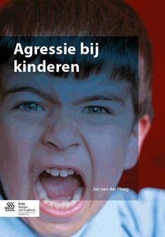 Agressie bij kinderen / Van der Ploeg, Jan Dirk