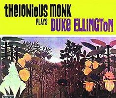 Recorded July 21 and 27, 1955, 'Thelonious Monk Plays Duke Ellington' is an album by Thelonious Monk playing well-known songs by Duke Ellington. TODAY in LA COLLECTION on RVJ >> http://go.rvj.pm/3jf