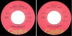 "Merle Haggard / Here Comes the Freedom Train (1976) / Capitol 4267 (Single, 7"") #AlternativeCountryAmericana"