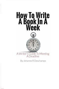 How to Write a Book In a Week: A Writer's Guide To Meetin... https://www.amazon.com/dp/1533666938/ref=cm_sw_r_pi_dp_x_hZ9HybD9AMS2H