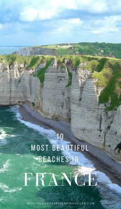 France has been blessed with a staggering variety of beaches and here are 10 of the most beautiful. There's something for everyone here, from big sandy beaches on the Atlantic Coast to chi-chi beach resorts along the French Riviera, Corsican stunners, and Europe Travel Guide, Europe Destinations, France Travel, Travel List, Germany Travel, Italy Travel, Eze France, South Of France, Antibes France