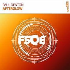 Paul Denton - Afterglow #trance #fsoe