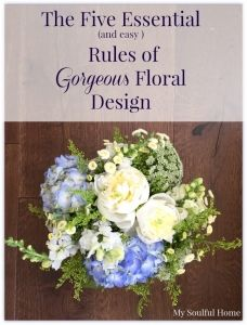 essential rules of flower arranging Rules of floral design http://mysoulfulhome.com
