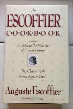 The food lab better home cooking through science cookbooks the escoffier cookbook a guide to the fine art of french cuisine auguste escoffier forumfinder Choice Image