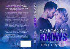 RELEASE BLITZ:Everybody Knows (Razes Hell, #2) by Kyra Lennon - #RockstarAlert - iScream Books