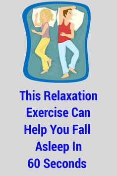 This Relaxation Exercise Can Help You Fall Asleep In 60 Seconds