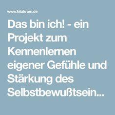 Das bin ich! - ein Projekt zum Kennenlernen eigener Gefühle und Stärkung des Selbstbewußtseins   kitakram.de
