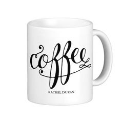 Sip from one of our many Calligraphy coffee mugs, travel mugs and tea cups offered on Zazzle.