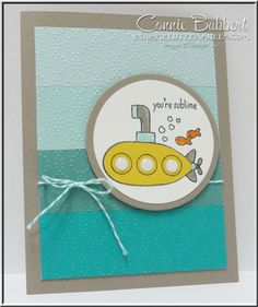 Tour de Freaks blog hop for July 2015, You're Sublime card, submarine, Stampin' Up!, #stampinup, created by Connie Babbert, www.inkspiredtreasures.com